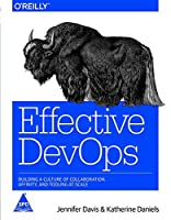 Effective DevOps:: Building a Culture of Collaboration, Affinity