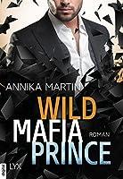Savage Mafia Prince (Dangerous Royals #3)