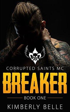 Breaker (Book 1): Corrupted Saints MC