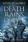 Death Rains Down (Detective Ray Logue Book 1)