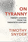 Book cover for On Tyranny: Twenty Lessons from the Twentieth Century