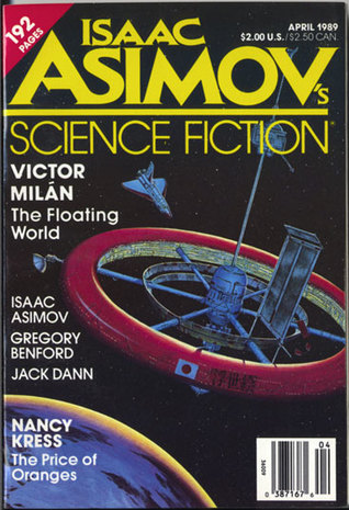 Isaac Asimov's Science Fiction Magazine, April 1989 (Asimov's Science Fiction, #142)