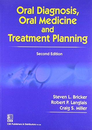 Oral Diagnosis Oral Medicine and Treatment Planning