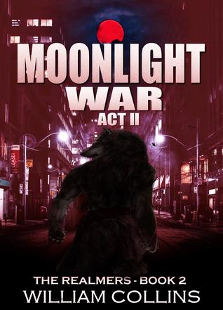 Moonlight War: Act II