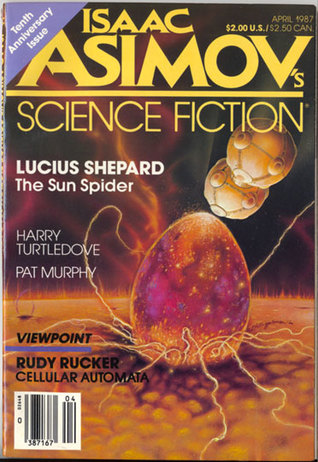 Isaac Asimov's Science Fiction Magazine, April 1987 (Asimov's Science Fiction, #116)