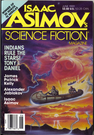 Isaac Asimov's Science Fiction Magazine, June 1991 (Asimov's Science Fiction, #172)
