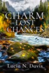 The Charm of Lost Chances (Dunnhill Mysteries #2)