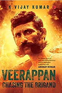 Veerappan: Chasing the Brigand