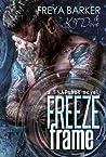 Freeze Frame by Freya Barker
