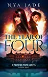 The Year of Four (Phoebe Pope, #1)