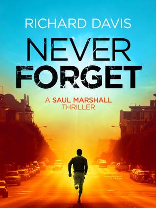 Never Forget (Saul Marshall #2)