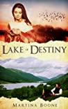Lake of Destiny (Celtic Legends Collection, #1)