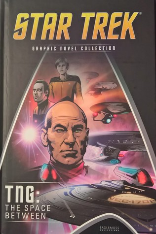 Star Trek: TNG: The Space Between (Star Trek Graphic Novel Collection, #5)