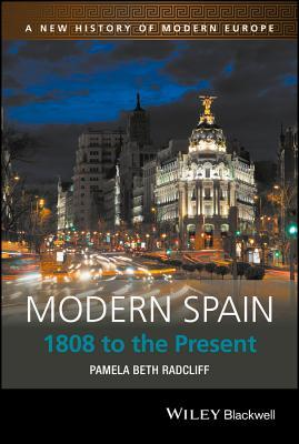 Modern Spain- 1808 to the Present