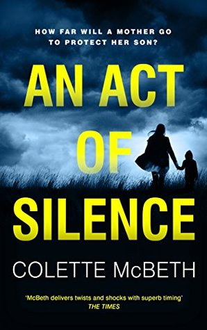 An Act of Silence by Colette McBeth