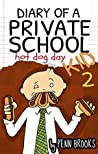 Diary of a Private School Kid 2: Hot Dog Day ebook review