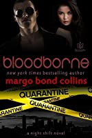 Bloodborne (Night Shift #2)