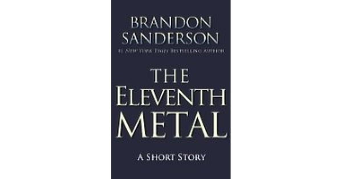 The Eleventh Metal (Mistborn, #0.5) by Brandon Sanderson