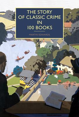 The Story of Classic Crime in 100 Books