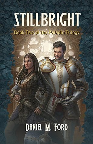 Stillbright: Book Two of The Paladin Trilogy