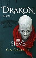 Drakon: The Sieve (Drakon, #1)