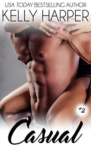 Casual: Part 2 (Power Play Series Book 10)