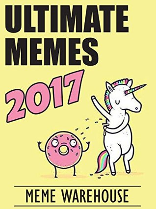 MEMES: Super Funny Memes & Joke Book Collection 2017 – Pokemon Memes Free Bonus: Funny Memes 2017, Ultimate Memes, Memes For Kids, Memes Free Bonus, Pikachu Books, Memes xl