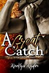 A Great Catch (Arranged Marriage, #4)