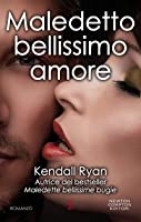 Maledetto bellissimo amore (Filthy Beautiful Lies, #2)