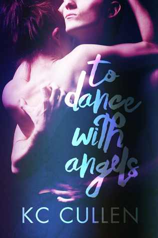To Dance With Angels