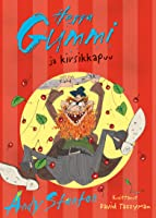 Herra Gummi ja kirsikkapuu (Herra Gummi, #7)