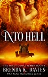 Into Hell (The Road to Hell Series, #4)