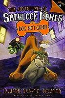 The Adventures of Sherlock Bones: Dog Not Gone