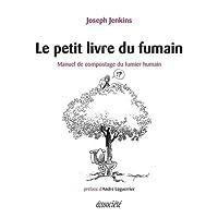 Petit livre du fumain : manuel de compostage du fumier humain, Le