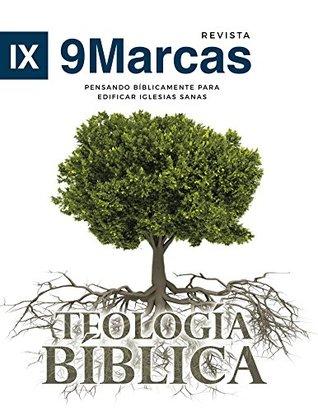 Teologia Biblica (Biblical Theology)   9Marks Spanish Journal