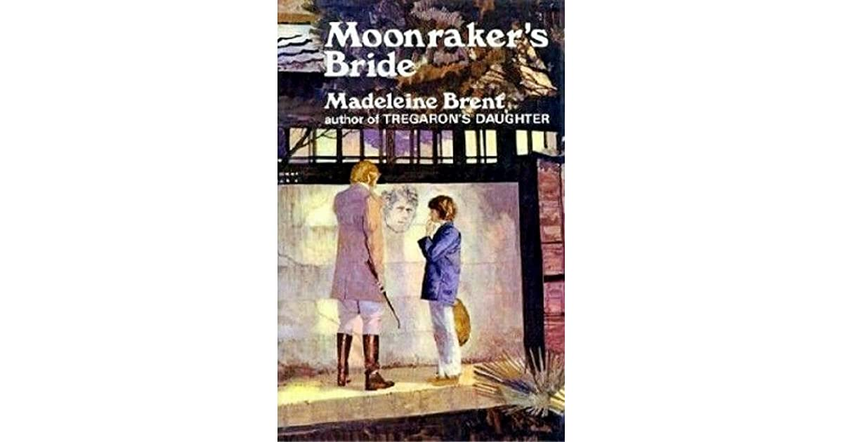 Moonrakers Bride By Madeleine Brent