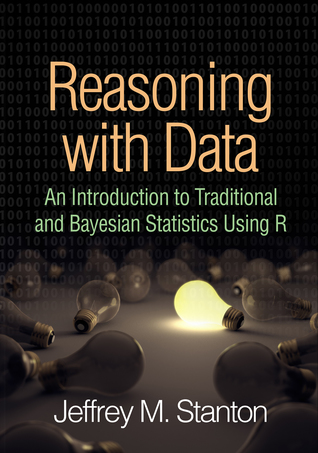 Reasoning with Data: An Introduction to Traditional and