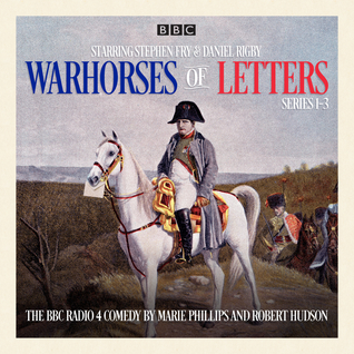 Warhorses of Letters: Complete Series 1-3: The poignant BBC Radio 4