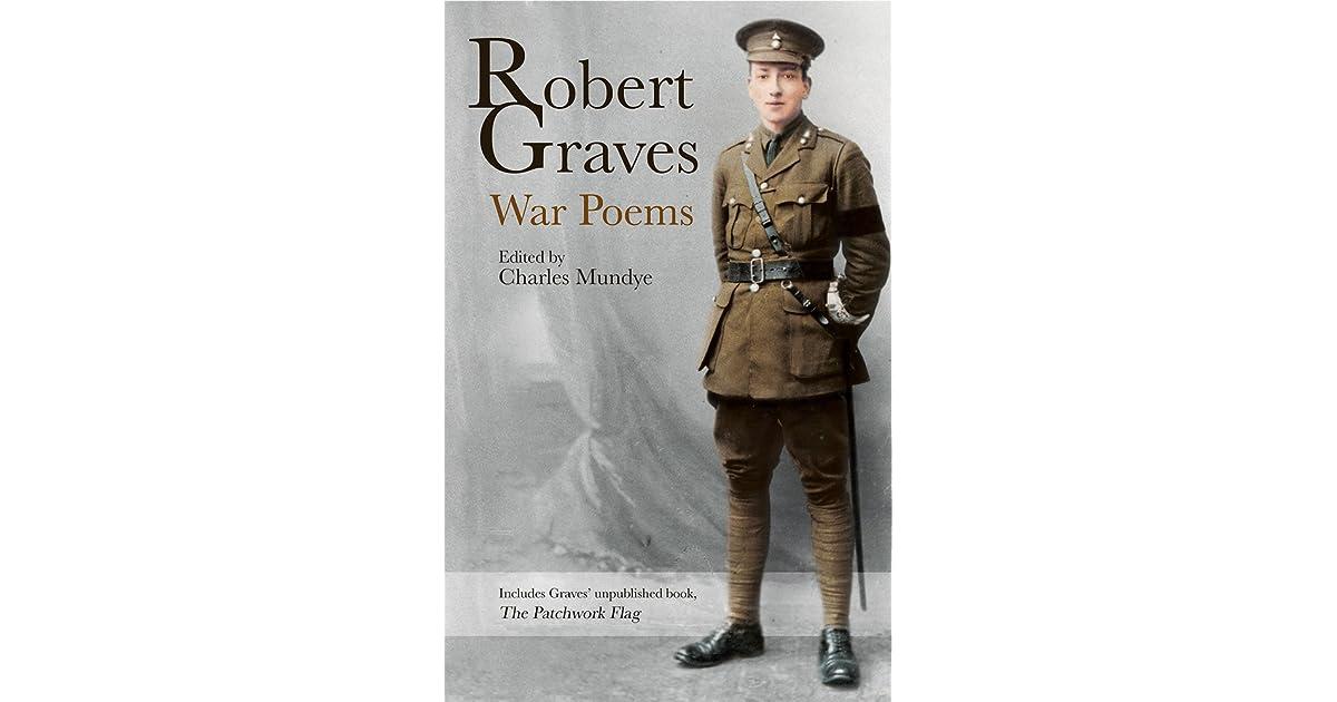 Robert Graves War Poems By Robert Graves