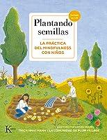 Plantando semillas: La práctica del mindfulness con niños