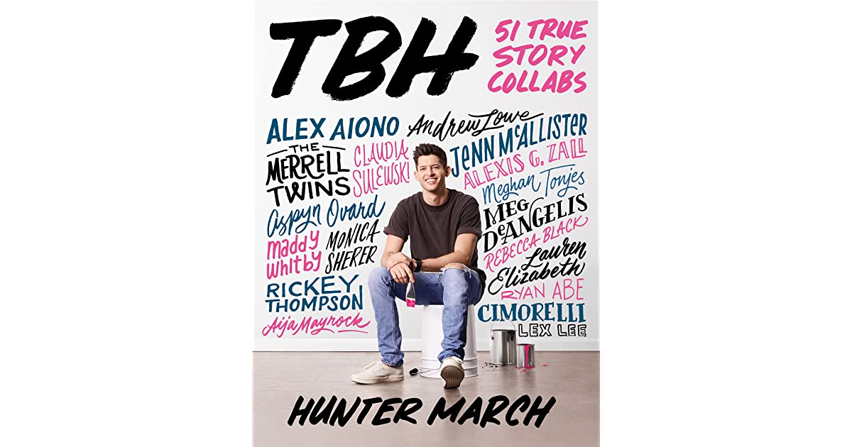 7f9bcd27c8a5 TBH  51 True Story Collabs by Hunter March