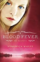 Blood Fever (The Watchers) (Volume 3)