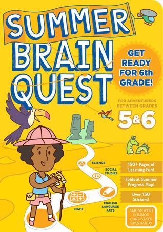 Summer Brain Quest: Between Grades 5  6