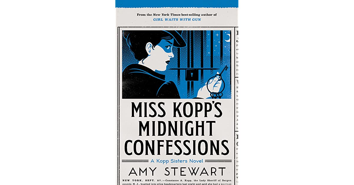 Miss Kopp S Midnight Confessions By Amy Stewart