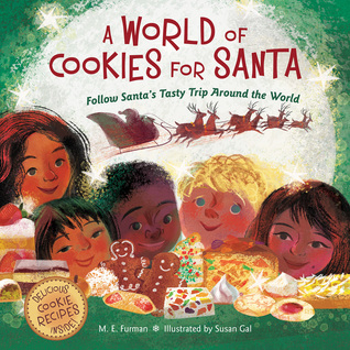 A World of Cookies for Santa by M.E. Furman