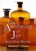 The Apothecary of Joy and Other Stories