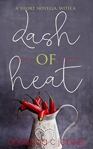 A Dash of Heat (Sweet Heat #2)