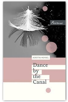 Dance By The Canal By Kerstin Hensel 2 Star Ratings