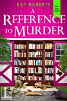 A Reference to Murder (A Book Barn Mystery, #2)