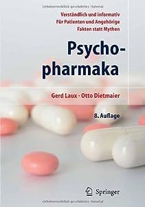 Psychopharmaka: Ein Ratgeber für Betroffene und Angehörige